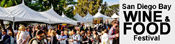 San Diego Bay Wine and Food Festival is Coming Soon!